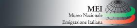 MEI - Museo Nazionale Emigrazione Italiana
