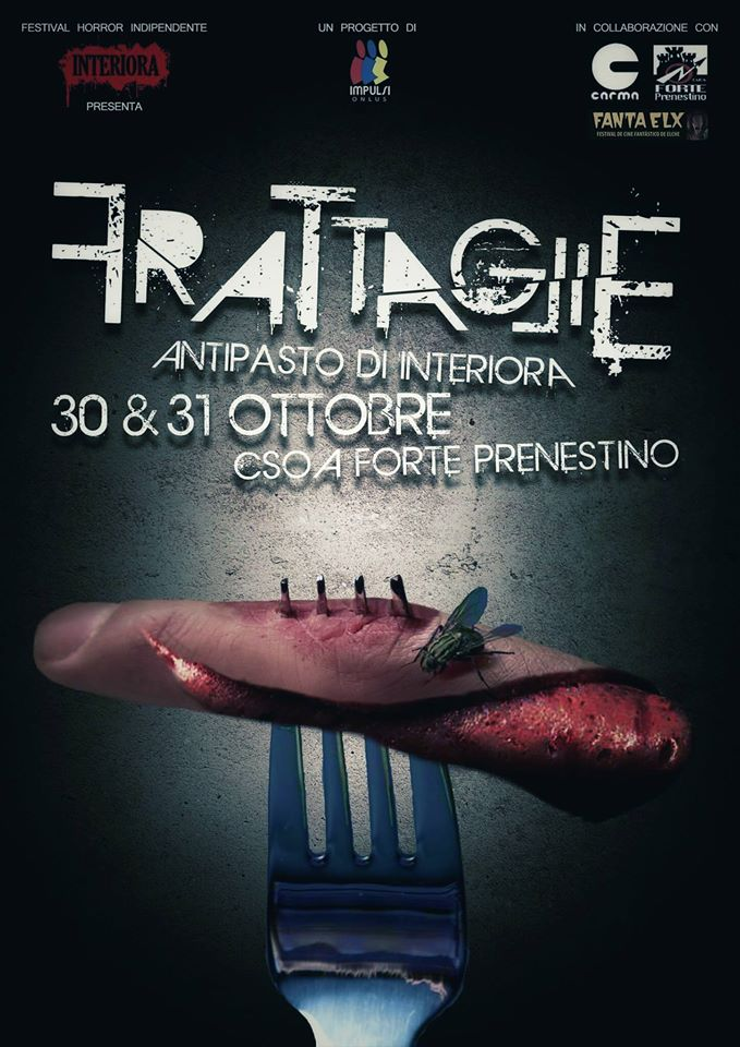 Frattaglie di Interiora Horror Fest - 30 e 31 ott 2015  forte prenestino - grafica Jacopo Moser